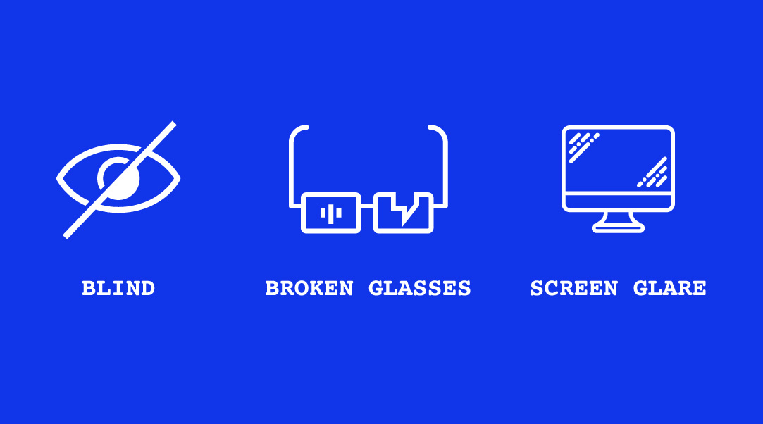 Accessibility Matters: Blind, broken glass, screen glare