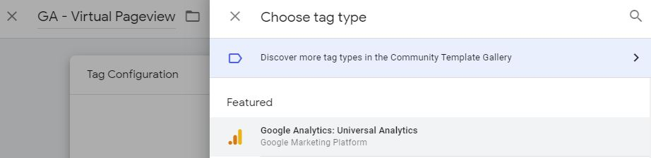 screen shot of tag configuration area in Google Tag Manager where you can select Google Analytics: Universal Analytics as a tag option