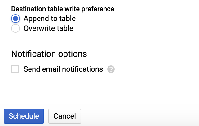 screenshot of Destination Table Write Preference