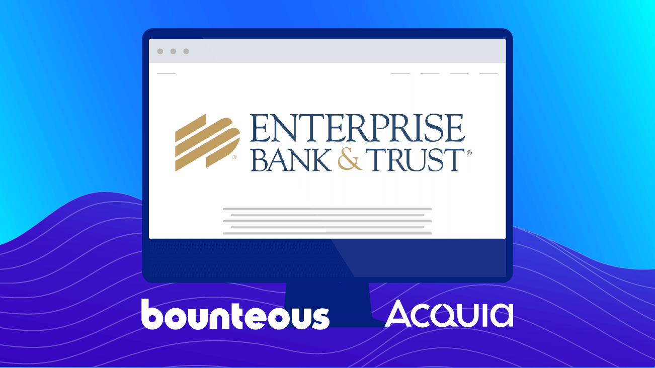Enterprise Bank & Trust Partners with Bounteous and Acquia press release image