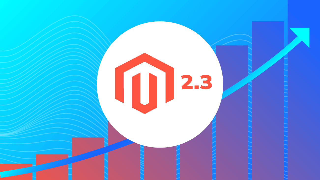 blog image for What's New in Magento v2.3