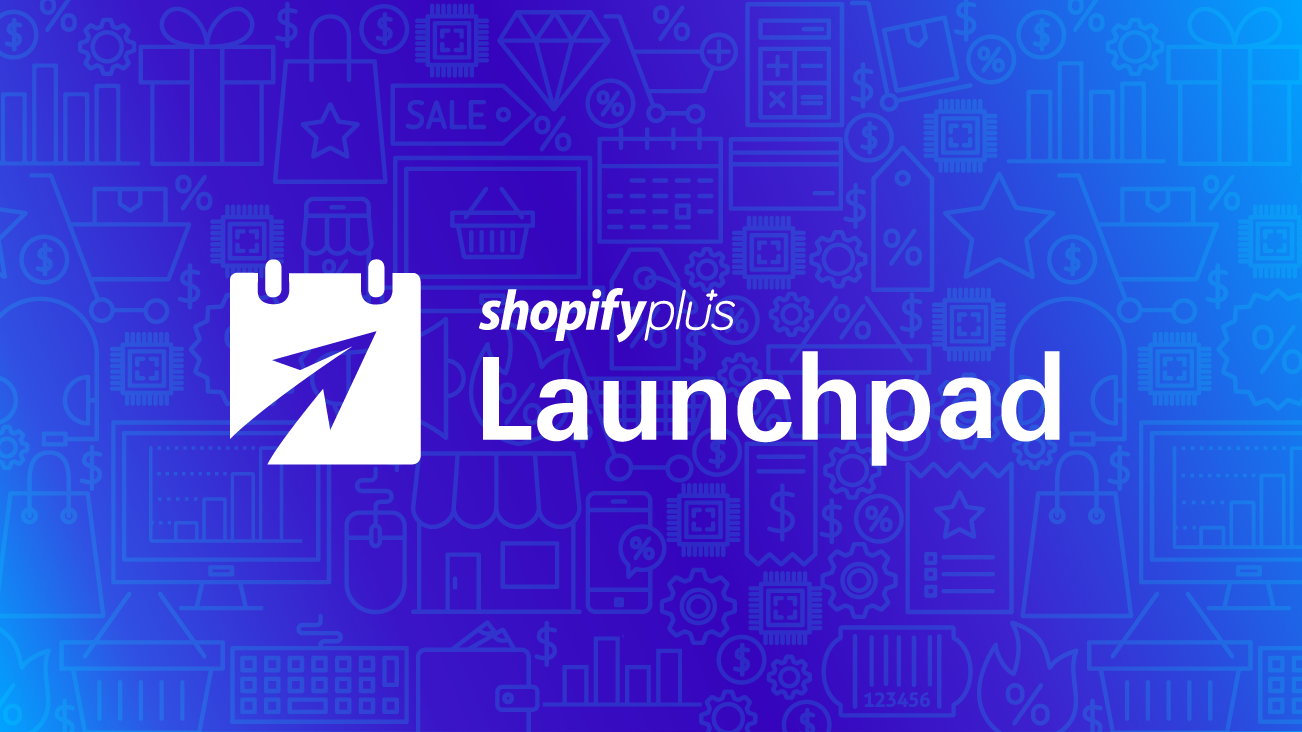 Black Friday and Cyber Monday Sales with Launchpad by ShopifyPlus blog image