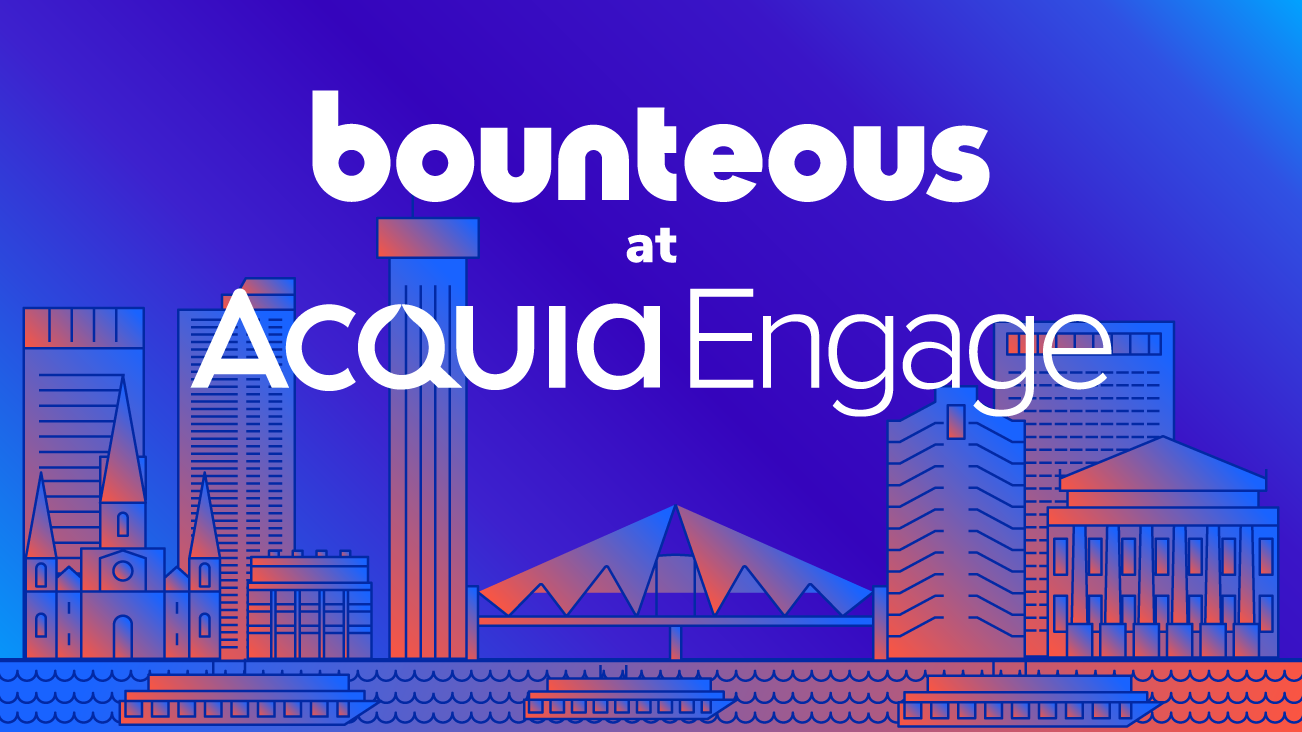 Acquia Engage 2019: Optimizing Digital Experiences blog image