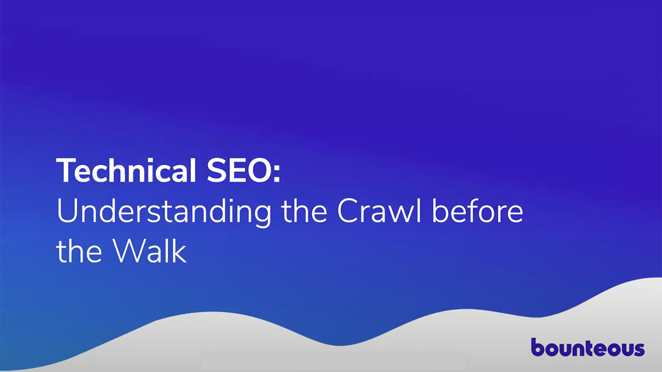 Technical SEO: Understanding the Crawl Before the Walk
