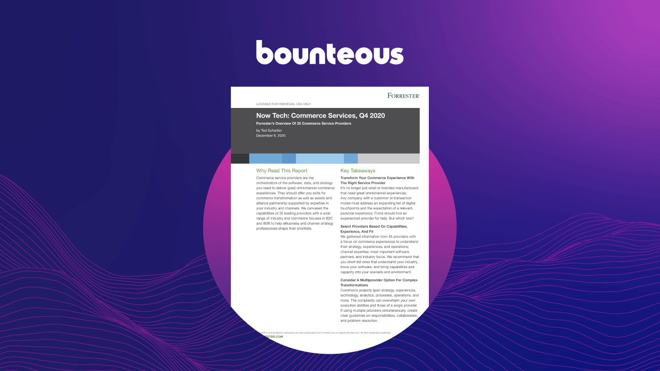 Press Release Image: Bounteous Included in Analyst Report, 'Now Tech: Commerce Services, Q4 2020'