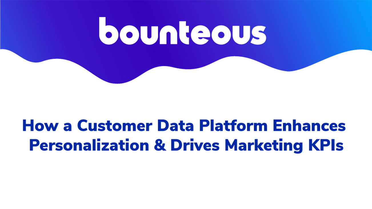 Webinar Image: How a Customer Data Platform Enhances Personalization & Drives Marketing KPIs