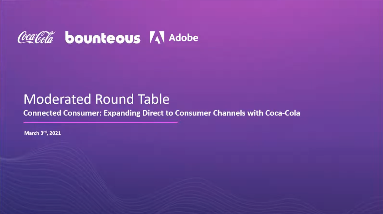 Webinar Image: Connected Consumer - Expanding Direct to Consumer Channels With Coca-cola