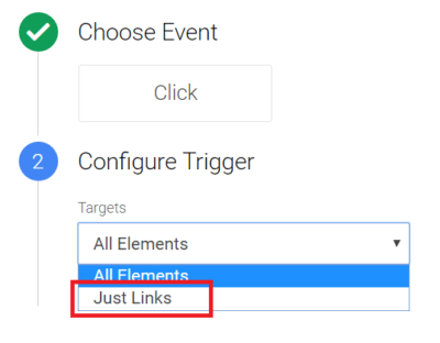 For a link click trigger, select just links from menu