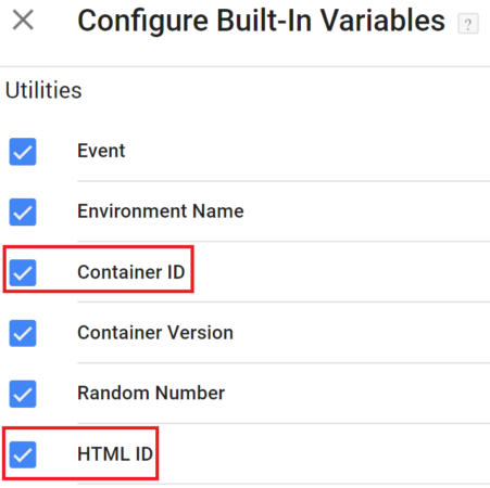 GTM Container ID and HTML ID built-in variables in GTM interface