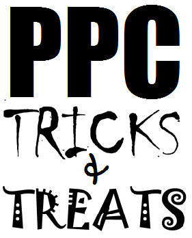 PPC Tricks & Treats