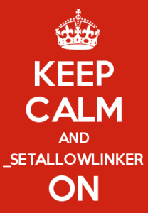 Keep calm and _setAllowLinker on