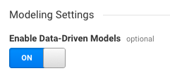 Enable data-driven models in Analytics 360 View Settings
