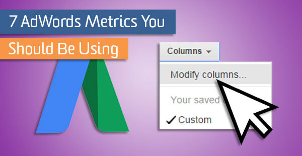 7-aw-metrics-you-should-be-using