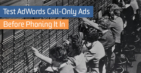 blog-adwords-phone-it-in
