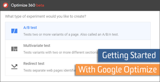 Getting started with Google Optimize A/B testing