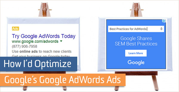 blog-how-id-optimize-google-aw-ads