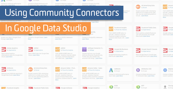 Using Community Connectors in Google Data Studio | Bounteous