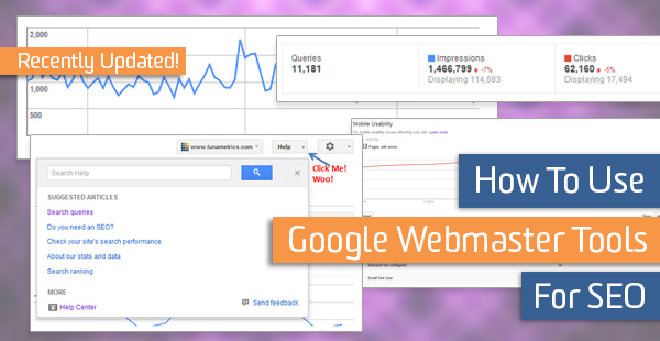 How To Use Google Webmaster Tools For SEO (Updated
