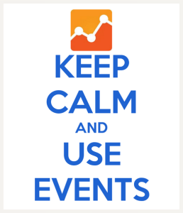 Keep Calm and Use Events